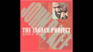 "John P. Kee Feat. Fred Hammond ""I Know You"""