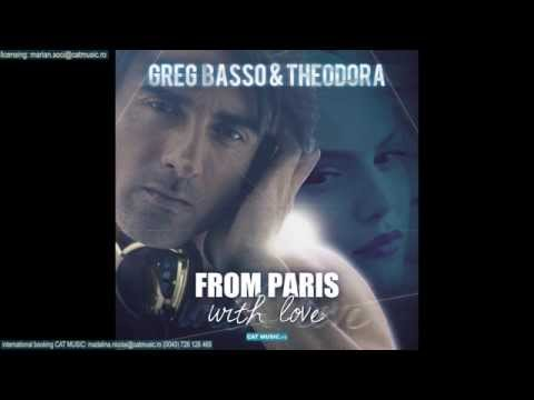 Greg Basso & Theodora - From Paris with Love (Official Single)