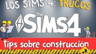 TRUCOS PARA CONSTRUIR EN LOS SIMS 4 TIPS