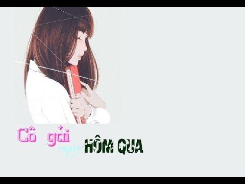 [Lyrics] Cô gái ngày hôm qua - Vũ Cát Tường (Cô gái đến từ hôm qua OST)
