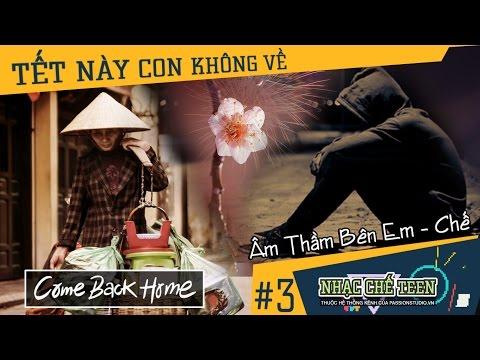 ✪ Tết Này Con Không Về   Âm Thầm Bên Em Chế   Nhạc Chế Teen #03   Quỳnh Ann Artist