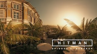HITMAN - A 360 degree visit to Bangkok