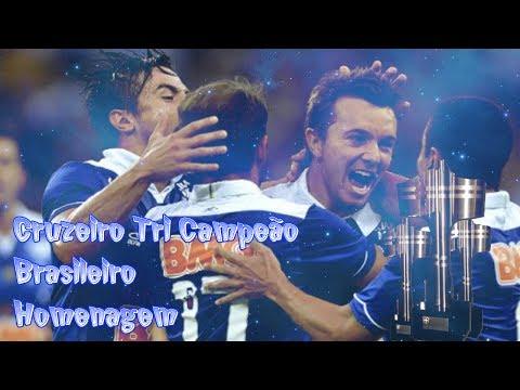 Cruzeiro Tri Campeão Brasileiro Homenagem - #FechadoComOCruzeiro