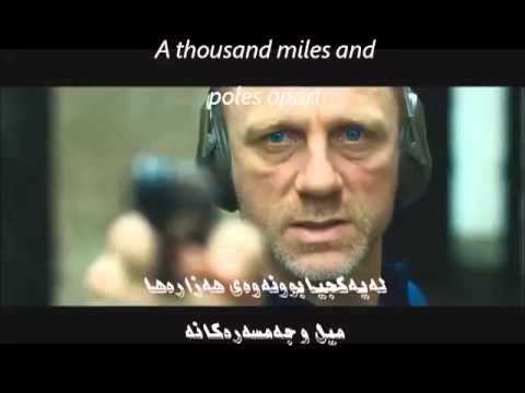 Adele ( skyfall ) , Kurdish - English sub ..said for James Bond 007 Skyfall Film