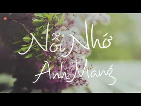 Nỗi Nhớ Anh Mang - Nguyễn Huy [OFFICIAL MV]