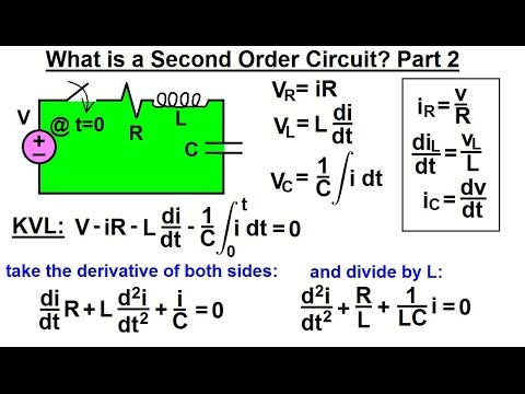 Electrical Engineering: Ch 9: 2nd Order Circuits (2 of 56) What is a 2nd Order Circuit? Part 2