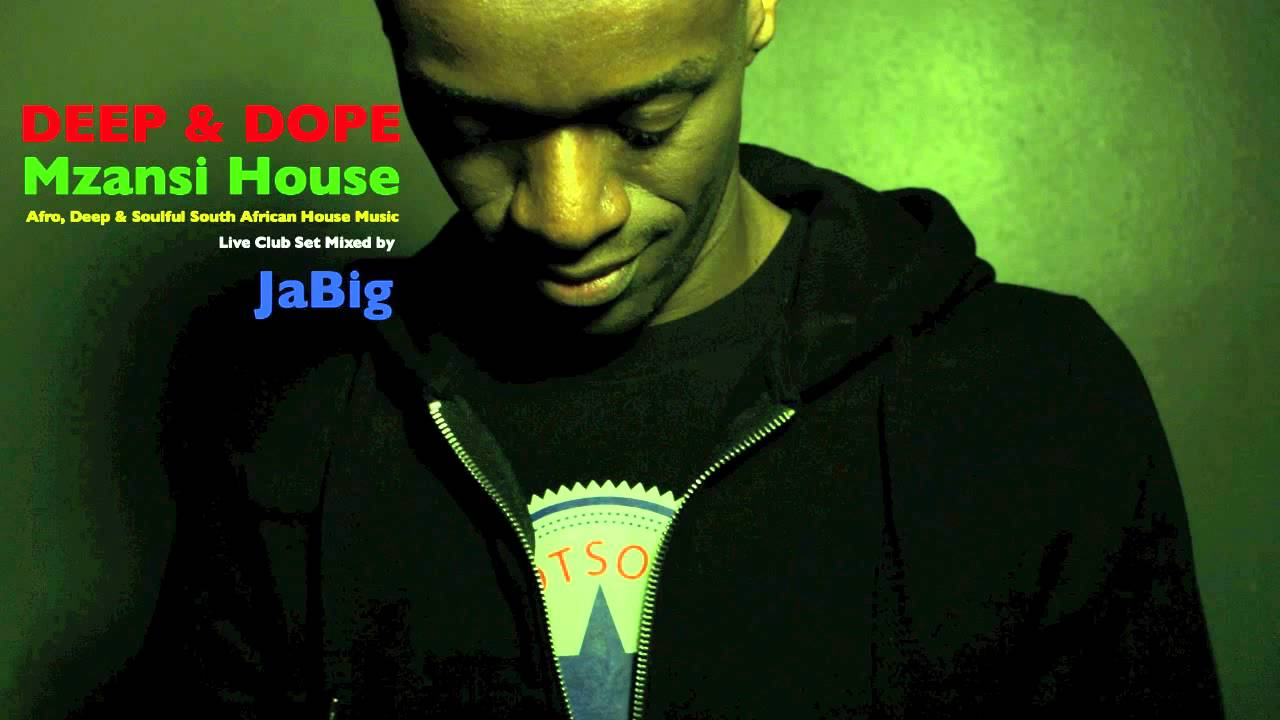South africa house music dj mix by jabig deep dope afro for Sa house music