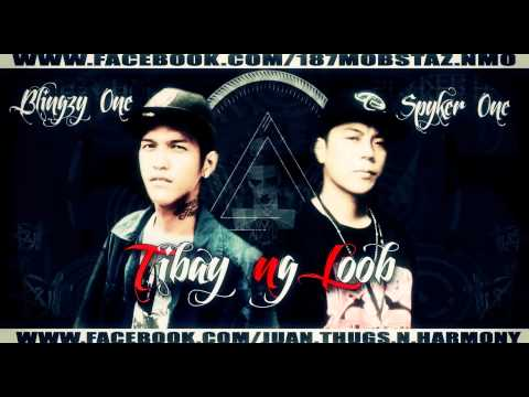 TIBAY NG LOOB - SPYKER ONE, BLINGZY ONE