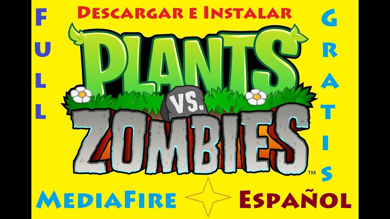juego de plants vs zombies descargar gratis completo en espanol