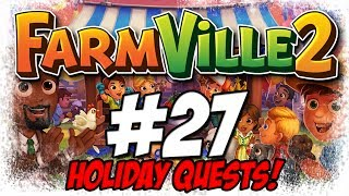 FarmVille 2 | Ep. 27 | HOLIDAY QUESTS! (HD)