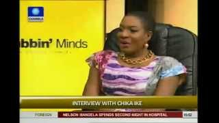 """I am one of the best in the industry"" -Chika Ike on Rubbin' Minds"