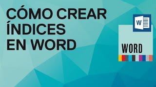 Como Crear índices Automáticamente En Word 2007 Y 2010