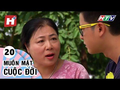 Muôn Mặt Cuộc Đời - Tập 20 | Phim Tình Cảm Việt Nam Hay Nhất 2017