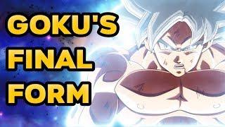 Goku's Final Form - Mastered Ultra Instinct