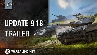 World of Tanks - 9.18-as Frissítés Trailer