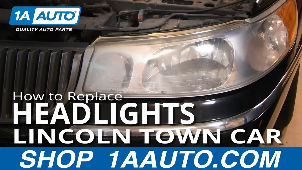How To Install Repair Replace Headlight Assembly Lincoln