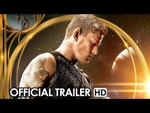 Jupiter Ascending NEW Official Trailer (2014) - Mila Kunis, Channing Tatum Movie HD
