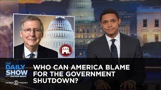 Who Can America Blame for the Government Shutdown?: The Daily Show