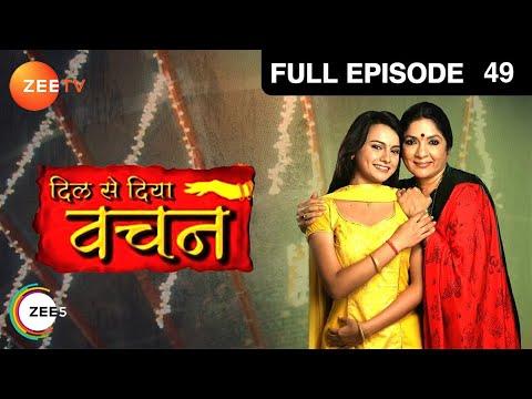 Dil Se Diya Vachan Episode 49