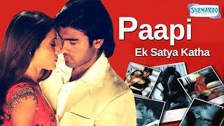 Paapi Ek Satya Katha {2013} Arya Babbar Prosanjit