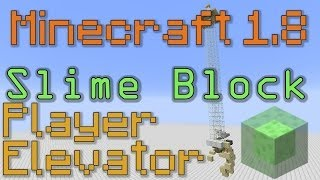 Slime Block Player Elevator Tutorial - Minecraft 1.8 - Fast & Easy To Build