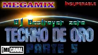 Megamix Techno De Oro 5 DJ Destroyer Zero