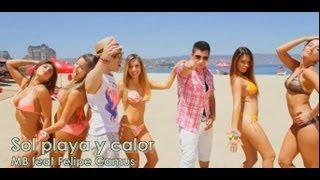 Sol, Playa Y Calor MB Ft Felipe Camus (Video Oficial