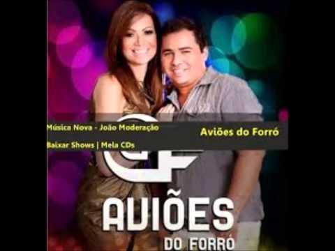 Aviões do Forró - João Moderação (Lançamento Outubro 2013)