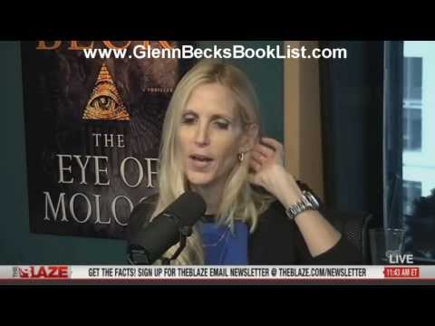 "Ann Coulter's ""Never Trust a Liberal Over Three-Especially a Republican"" on air with Glenn Beck"