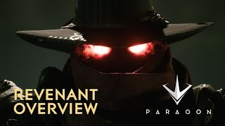 Paragon - Revenant Overview