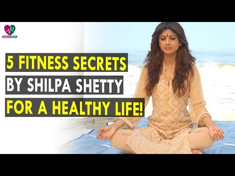 5 fitness secrets by Shilpa Shetty for a healthy life! || Health Sutra - Best Health Tips