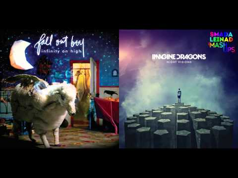 Fall Out Boy vs. Imagine Dragons - Radioactive Mmrs