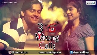 3 Wrong Calls : Latest Telugu Short Film 2015