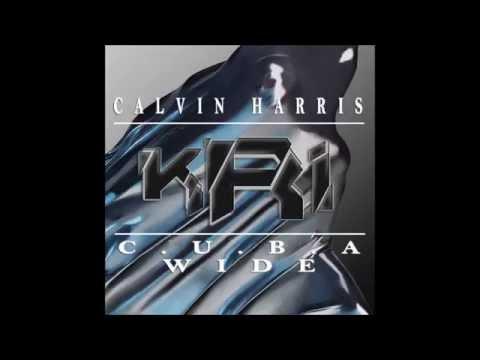 Calvin Harris - C.U.B.A W.I.D.E