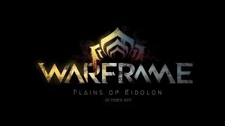 Warframe - Plains of Eidolon Accolades Trailer