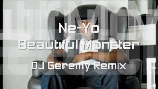 Ne-Yo - Beautiful Monster (Dance Remix) - DJ Geremy Remix - NEW SINGLE 2010 view on youtube.com tube online.