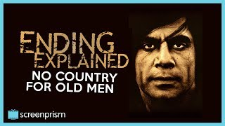 No Country For Old Men:  Ending Explained