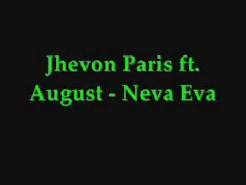Jhevon paris ft august neva eva lyrics