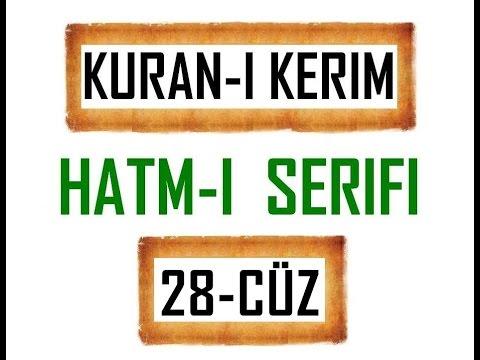Kuran-i Kerim HATM-İ ŞERİFİ- 28 CÜZ  ***KURAN.gen.tr----KURAN.gen.tr***