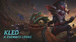 League of Legends - Kled hősbemutatója
