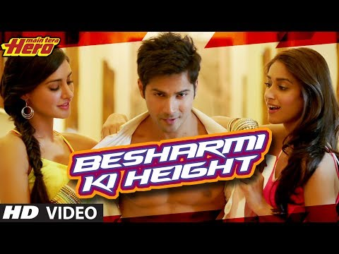 Besharmi Ki Height Song Main Tera Hero | Varun Dhawan, Ileana D'Cruz, Nargis Fakhri