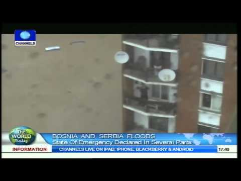 The World Today: State of Emergency As Bosnia, Serbia Battle 'Worst Ever' Floods 16/05/2014