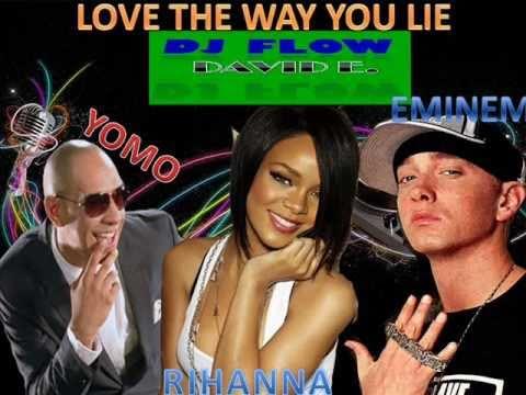  Rihanna ft Eminem with Yomo - I Love The Way You Lie 