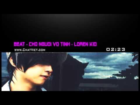 Beat Chờ người vô tình - Loren Kid ft NhiSam