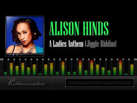 Alison Hinds - A Ladies Anthem (Jiggle Riddim) [Soca 2013]