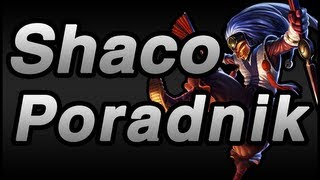 Nervarien Shaco Jungle Jak Grać Shaco W Jungli