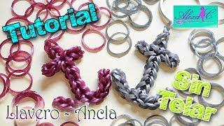 ♥ Tutorial: Llavero / Ancla De Gomitas (sin Telar