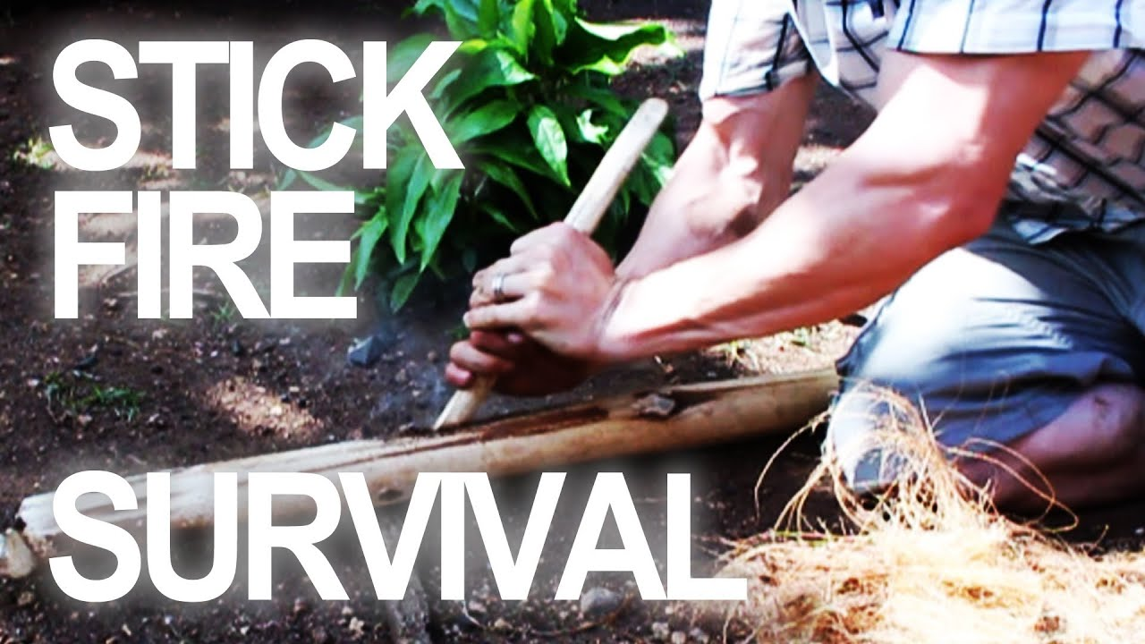 how to make a fire by rubbing 2 sticks together