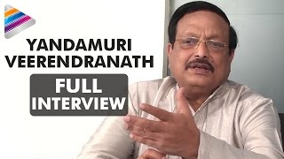 Yandamuri Veerendranath About Chiranjeevi and Radha | Yandamuri Veerendranath Full Interview
