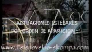 MUNDO DE JUGUETE Entrada De La Telenovela